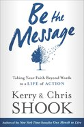 Be the Message Hardback