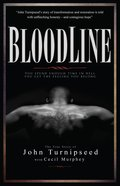 Bloodline: The True Story of John Turnipseed Paperback