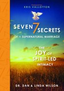 Seven Secrets of a Supernatural Marriage Hardback