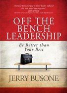 Off the Bench Leadership Hardback