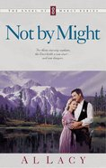 Not By Might (#08 in Angel Of Mercy Series) Paperback