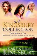 A Kingsbury Collection (Three In One) Paperback