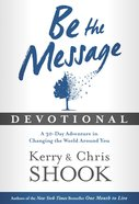 Be the Message Devotional Hardback