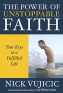 The Power of Unstoppable Faith Paperback