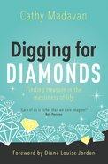Digging For Diamonds Paperback