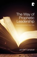 The Way of Prophetic Leadership eBook