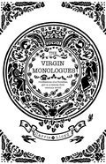 The Virgin Monologues eBook