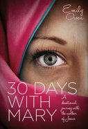 30 Days With Mary Paperback