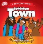 Lost Sheep: Bethlehem Town