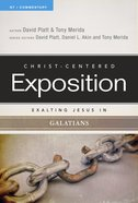 Exalting Jesus in Galatians (Christ Centered Exposition Commentary Series) Paperback