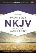 NKJV Holman Study Bible Large Print Edition Hardback