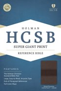 HCSB Super Giant Print Reference Bible Brown/Chocolate Leathertouch Indexed