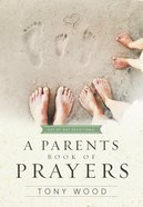 A Parents Book of Prayers Hardback