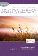 Abandonment to Forgiveness) (Freedom Series) Paperback