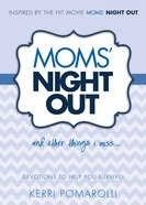 Mom's Night Out and Other Things I Miss! Hardback