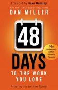 48 Days to the Work You Love Hardback