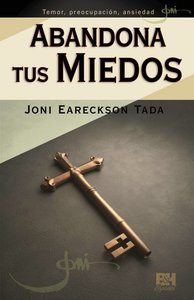 Abandona Tus Miedos (Breaking The Bonds Of Fear)