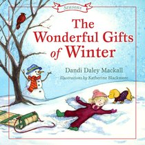 The Wonderful Gift of Winter (Seasons Series)