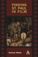 Finding Saint Paul in Film Paperback