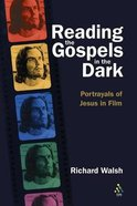Reading the Gospels in the Dark Paperback