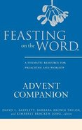 Feasting on the Word Advent Companion Hardback