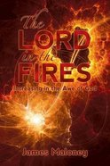 The Lord in the Fires Paperback