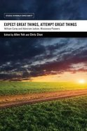 Expect Great Things, Attempt Great Things Paperback
