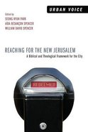 Reaching For the New Jerusalem Paperback