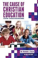 The Cause of Christian Education Paperback