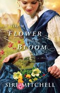 Like a Flower in Bloom Paperback