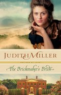 The Brickmakers Bride (#01 in Refined By Love Series)