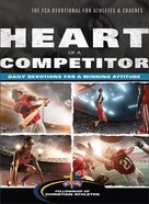 The Heart of a Competitor Paperback