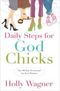 Daily Steps For God Chicks Paperback