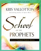 School of the Prophets (Leader's Guide) Paperback