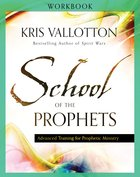 School of the Prophets (Workbook) Paperback