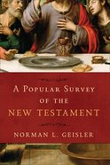 A Popular Survey of the New Testament Paperback