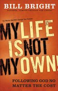 My Life is Not My Own Hardback