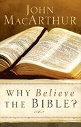 Why Believe the Bible? Paperback