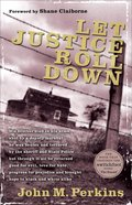 Let Justice Roll Down Paperback