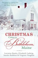 4in1: Christmas Comes to Bethlehem - Maine Paperback