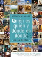 Quien Es Quien Y Donde Es Donde En La Biblia 2.0 (Who's Who & Where's Where In The Bible) Paperback