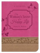 Woman's Secret of a Happy Life Daily Devotional Journal Paperback