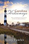 3in1: Romancing America: Carolina Hideaways (Romancing America Series) Paperback