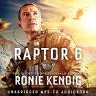 Raptor 6 (Unabridged, MP3 CD) (#01 in Quiet Professionals Audio Series) CD