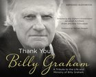Thank You, Billy Graham (Abridged) CD