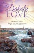 3in1: Romancing America: Dakota Love (Romancing America Series) Paperback