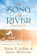 The Song of the River Trilogy (Song Of The River Series) Paperback