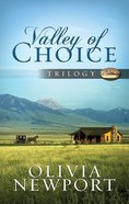 Valley of Choice Trilogy (#123 in Valley Of Choice Series) Paperback