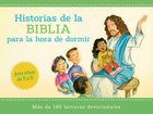 Historias Bblicas Para La Hora De Dormir (Bedtime Bible Stories) Paperback