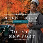 Meek and Mild (Unabridged, MP3) (#02 in Amish Turns Of Time Audio Series) CD